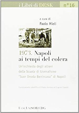 1973. Napoli ai tempi del colera.