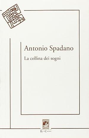 La collina dei sogni.: Spadano, Antonio