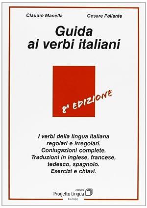 Guida ai verbi italiani.: Manella, Claudio Pallante,
