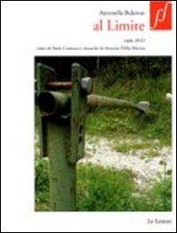 Al limite. Con DVD.: Bukovaz, Antonella