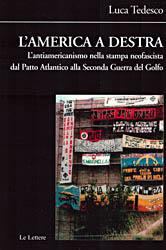 L'America a destra. L'antiamericanismo nella stampa neofascista dal Patto Atlantico alla ...
