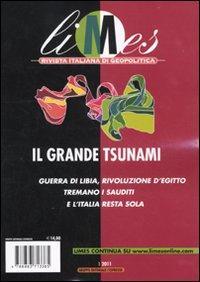 Limes. Rivista italiana di geopolitica (2011). Vol. 1: Il grande tsunami.