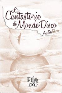 La Cantastorie di Mondo Disco. Audiolibro. CD Audio.: Berardi, Rosarita