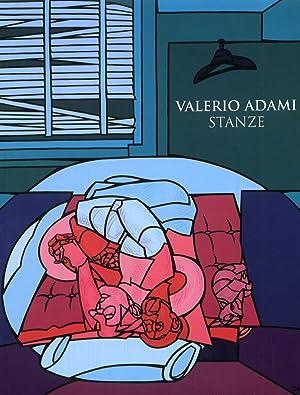 Valerio Adami. Stanze.: Bianchi, Matteo Glissant, Edouard, Valtolina, Amelia