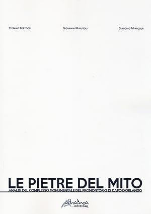 Le Pietre del Mito. Analisi del complesso monumentale del promontorio di Capo d'Orlando.