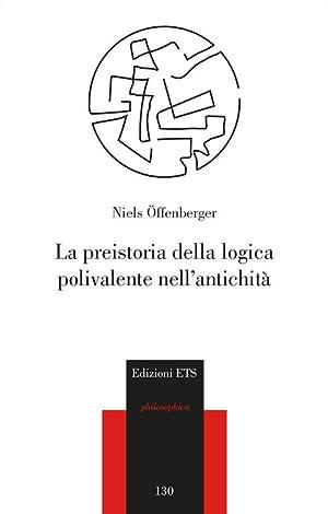 La preistoria della logica polivalente nell'antichità.: Offenberger, Niels