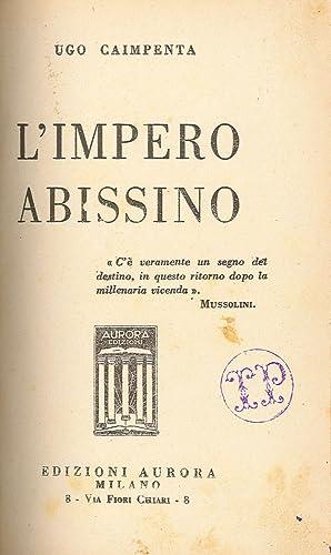 L'Impero Abissino.: Caimpenta, Ugo