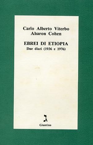 Ebrei di Etiopia. Due diari (1936 e 1976).: Viterbo, C Alberto Cohen, Aharon