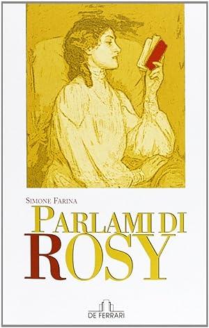 Parlami di Rosy.: Farina, Simone