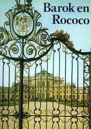 Barok en Rococo. Architectuur en decoratie.