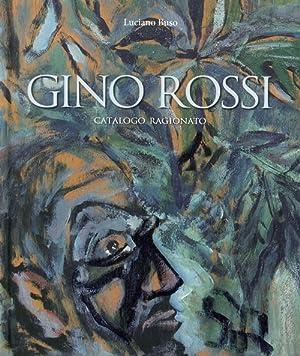 Gino Rossi. Catalogo Ragionato.: Buso Luciano