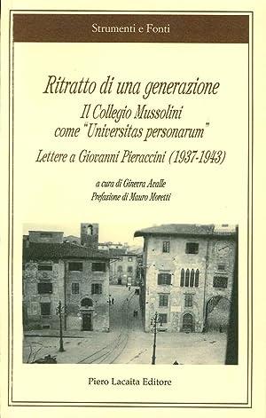 """Ritratto di una generazione. Il Collegio Mussolini come """"Universitas personarum"""". Lettere..."""