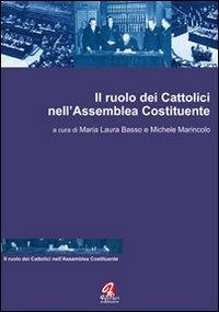 Il ruolo dei cattolici nell'Assemblea Costituente.