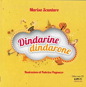 Dindarine Dindarone. Con CD Audio. Ediz. Multilingue.: Scuntaro, Marisa