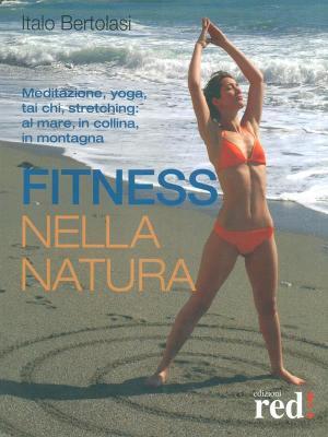 Fitness nella natura.: Bertolasi, Italo