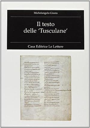 """Il testo delle """"Tusculane"""".: Giusta, Michelangelo"""
