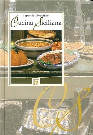 Il grade libro della cucina siciliana.: GBM