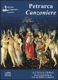 Canzoniere. Audiolibro. CD Audio.: Petrarca, Francesco