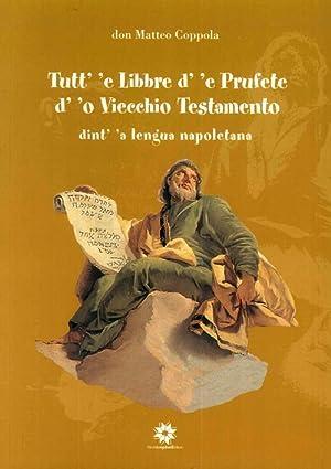 Tutt' 'e libbre d' 'e Prufete d' 'o Viecchio Testamento dint' &#...