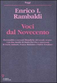 Voci del Novecento.: Rambaldi, Enrico I