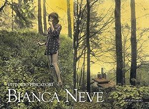 Bianca Neve. Favola Fotografica.: Pescatori, Vittorio