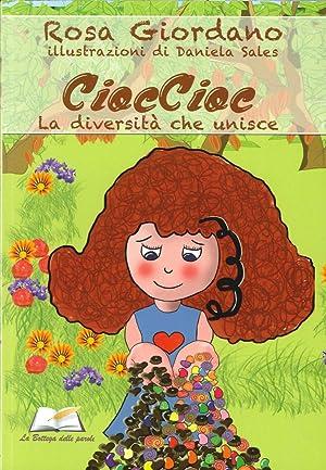 Cioccolato. La diversità che unisce.: Giordano, Rosa