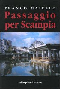 Passaggio per Scampia.: Maiello, Franco