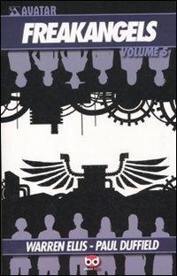 FreakAngels. Vol. 5.: Ellis, Warren Duffield, Paul