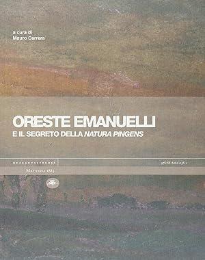 Oreste Emanuelli e il segreto della natura pingens.