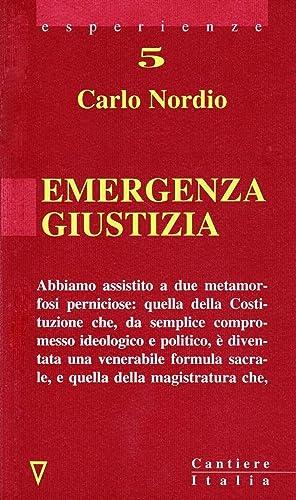 Emergenza giustizia.: Nordio, Carlo