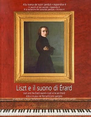 Liszt e il Suono di Érard. Alla Ricerca dei Suoni Perduti. con 2 CD Audio. Vol. 4: Arte e ...