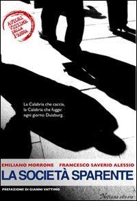 La società sparente.: Morrone, Emiliano Alessio, F Saverio