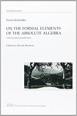 On the formal elements of the absolute algebra.: Schröder, Ernst