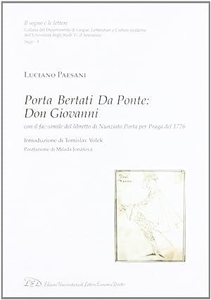 Porta, Bertati, Da Ponte. Don Giovanni. Ediz. in fac-simile del libretto di Nunziato Porta per ...