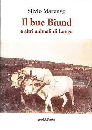 Il bue biund e altri animali di Langa.: Marengo, Silvio