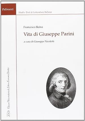 Vita di Giuseppe Parini.: Reina, Francesco