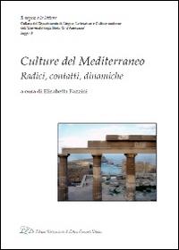 Culture del mediterraneo. Radici, contatti, dinamiche.
