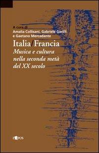 Italia-Francia. Musica e cultura nella seconda metà del novecento.