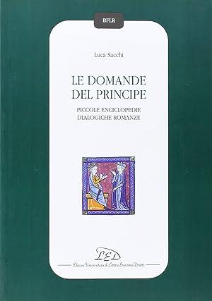 Le domande del principe. Piccole enciclopedie dialogiche romanze.: Sacchi, Luca