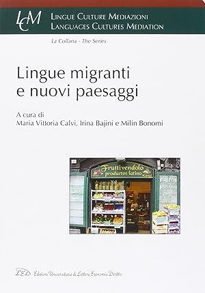 Lingue, Migranti e Nuovi Paesaggi.