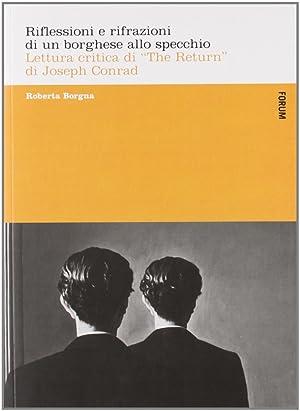 """Riflessioni e rifrazioni di un borghese allo specchio. Lettura critica di """"The return"""" di..."""