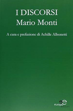 I discorsi.: Monti, Mario