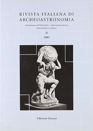 Rivista Italiana di Archeoastronomia. Astronomia nell'Antichità, Astronomia Storica, ...