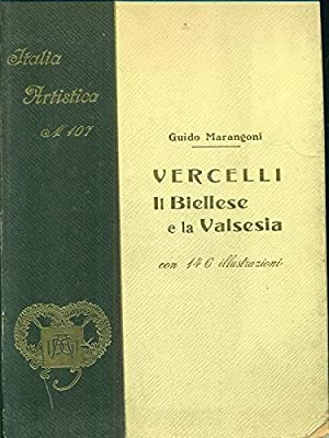 Vercelli. Il Biellese e la Valsesia: Marangoni Guido