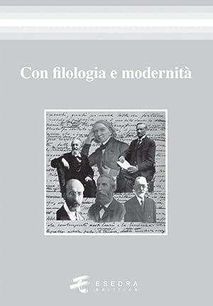 Con Filologia e Modernità.: Peron Gianfelice Di Fabrizio Anna M Guidolin Gaia