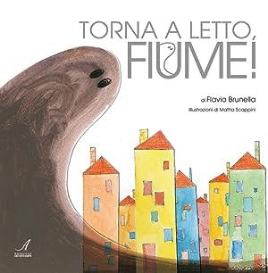Torna a letto, fiume!: Brunella, Flavia