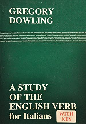 Study of the English Verb For Italians (A).: Dowling Gregory
