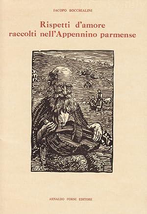 Rispetti d'Amore Raccolti nell'Appennino Parmense.: Bocchialini, Jacopo