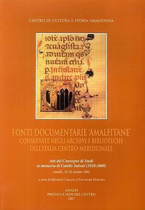 Fonti documentarie amalfitane conservate negli archivi e biblioteche dell'Italia ...