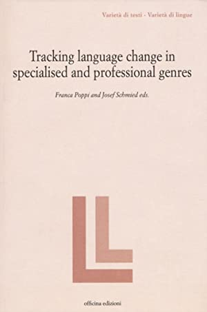 Tracking language change in specialized and professional genres.: Poppi, Franca Schmied, Josef